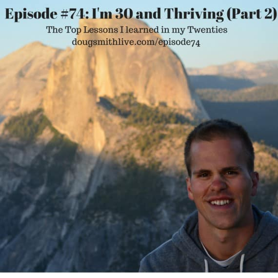 Episode #67- I'm 30 and Thriving (1)