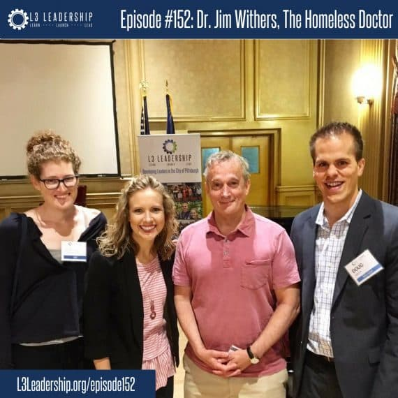 L3 Leadership Podcast Episode #152: Dr. Jim Withers, The Homeless Doctor