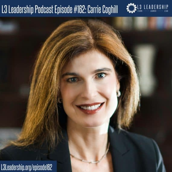 L3 Leadership Podcast Episode #162- Carrie Coghill on Finances and Women in Leadership