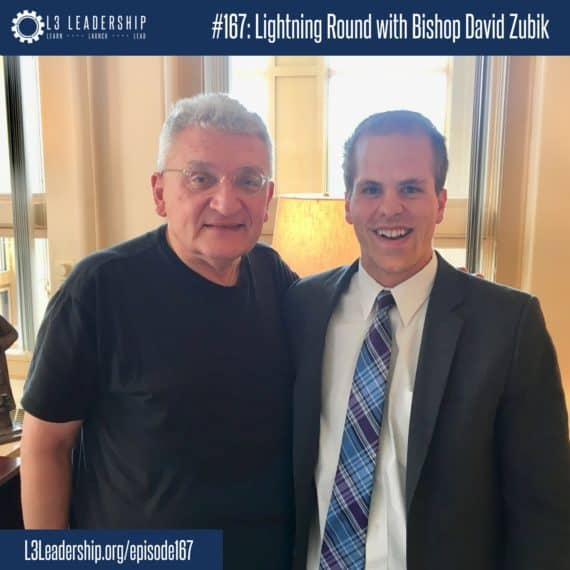 L3 Leadership Podcast Episode #167- Lightening Round with Bishop David Zubik