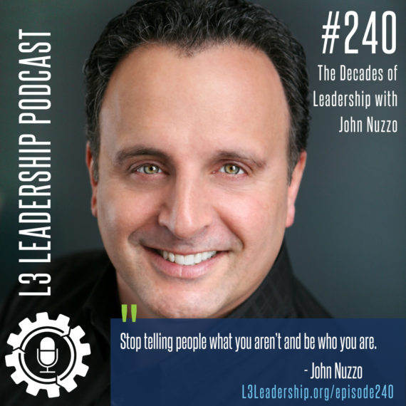 Episode 240: John Nuzzo on the Decades of Leadership