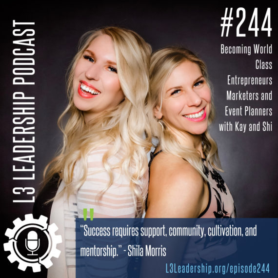L3 Leadership Podcast 244 Kay and Shi