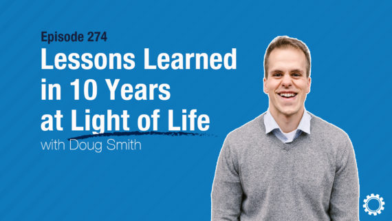 Lessons Learned from 10 Years at Light of Life Rescue Mission