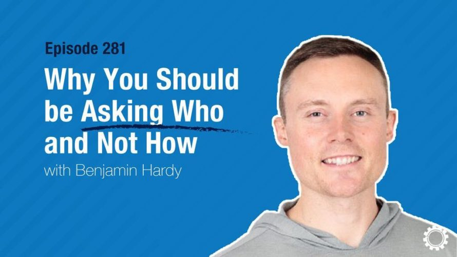Why You Should be Asking Who and Not How