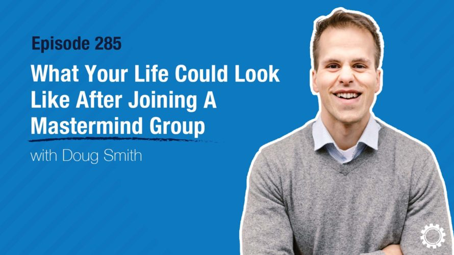 What Your Life Could Look Like After Joining A Mastermind Group